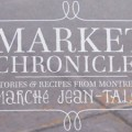 Link toMarket Chronicles: stories & recipes from Montreal's Marché Jean-Talon