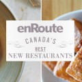 Link toenRoute magazine's Canada's Best New Restaurants + win a copy!
