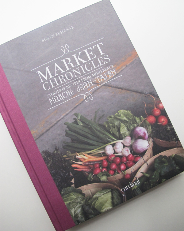 Market Chronicles by Susan Semenak © Will Travel for Food
