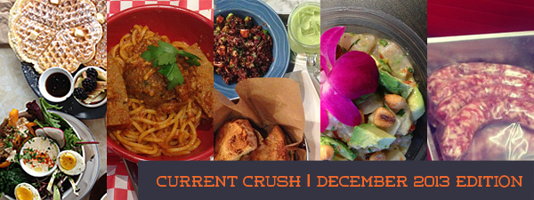current crush dec 2013 © Will Travel for Food