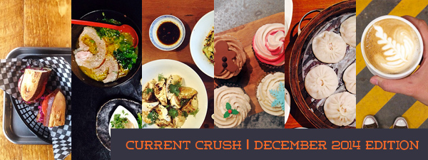 current crush montreal food december 2014 © Will Travel for Food