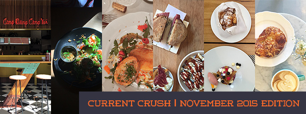 current crush montreal food november 2015 © Will Travel for Food