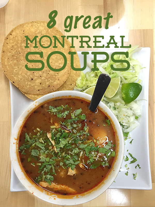 great montreal soups © Will Travel for Food