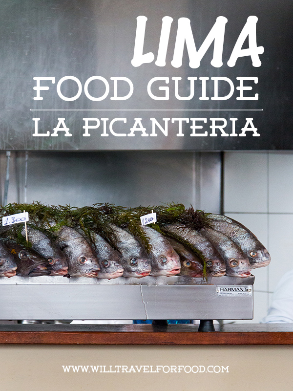 restaurant la picanteria lima © Will Travel for Food