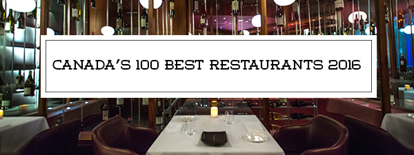 canadas best 100 restaurants © Will Travel for Food