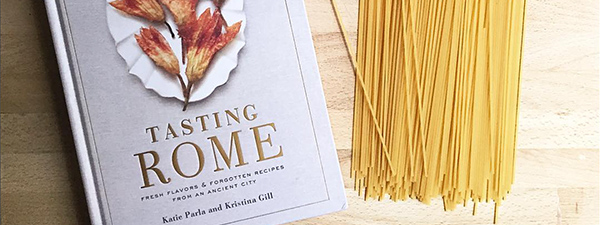 tasting rome cookbook © Will Travel for Food