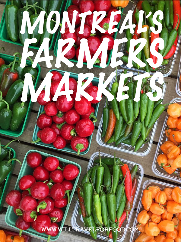 montreal farmers markets © Will Travel for Food