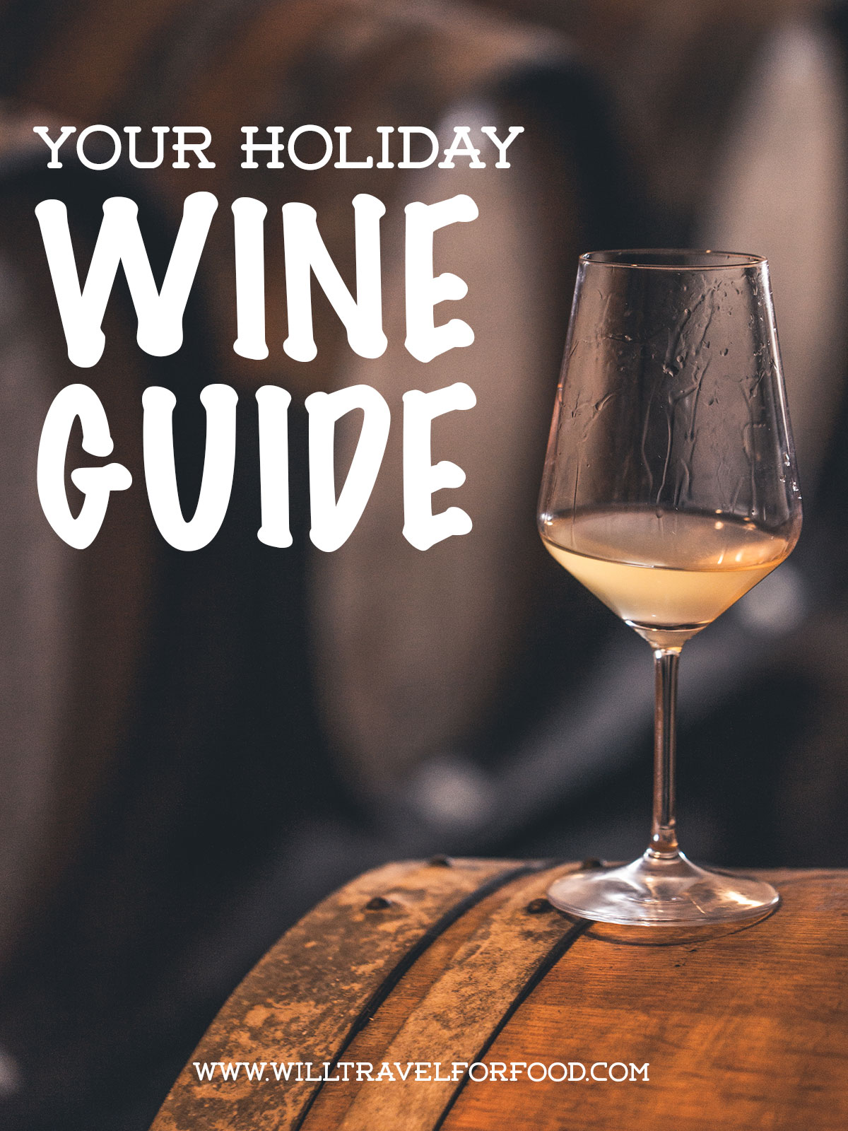 holiday-wine-recommendations-montreal © Will Travel for Food