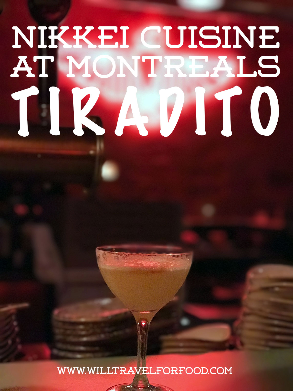 nikkei-cuisine-tiradito-montreal © Will Travel for Food