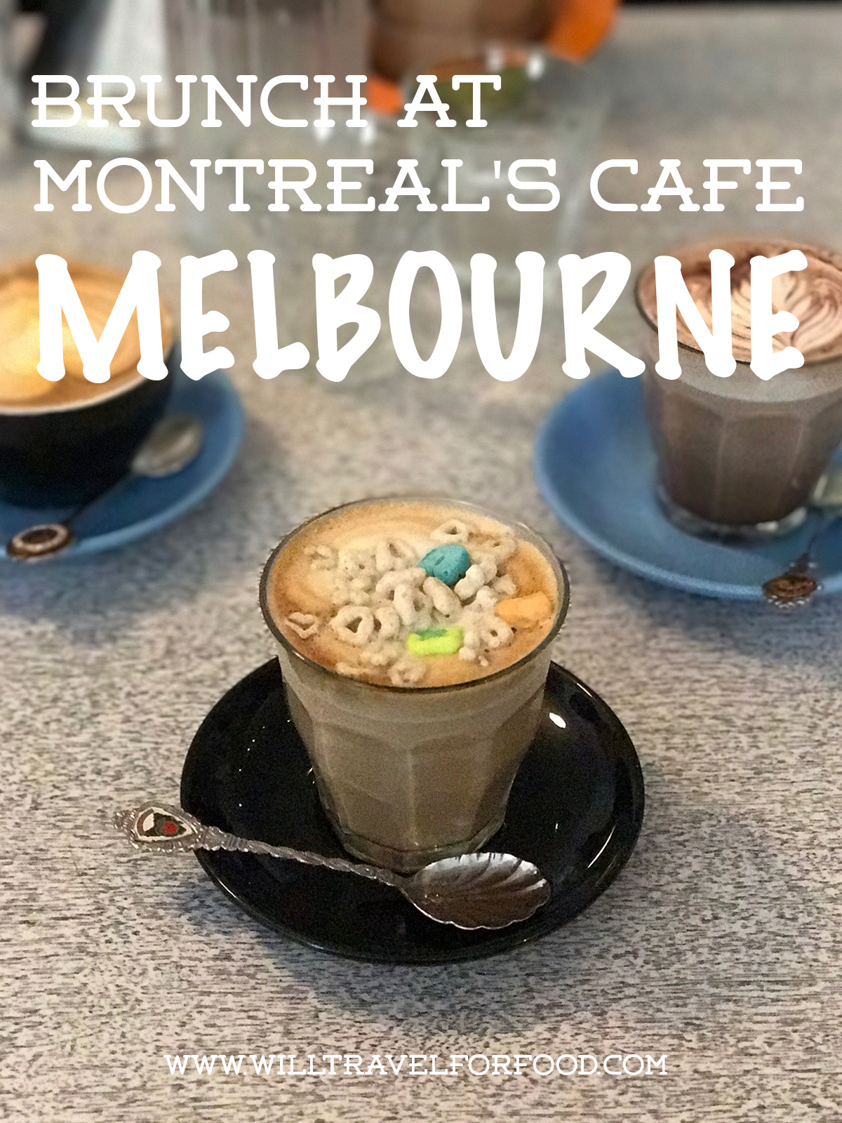 montreal-cafe-melbourne-brunch © Will Travel for Food