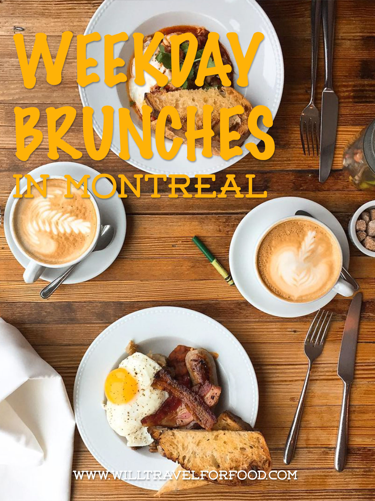 weekday-brunch-montreal © Will Travel for Food