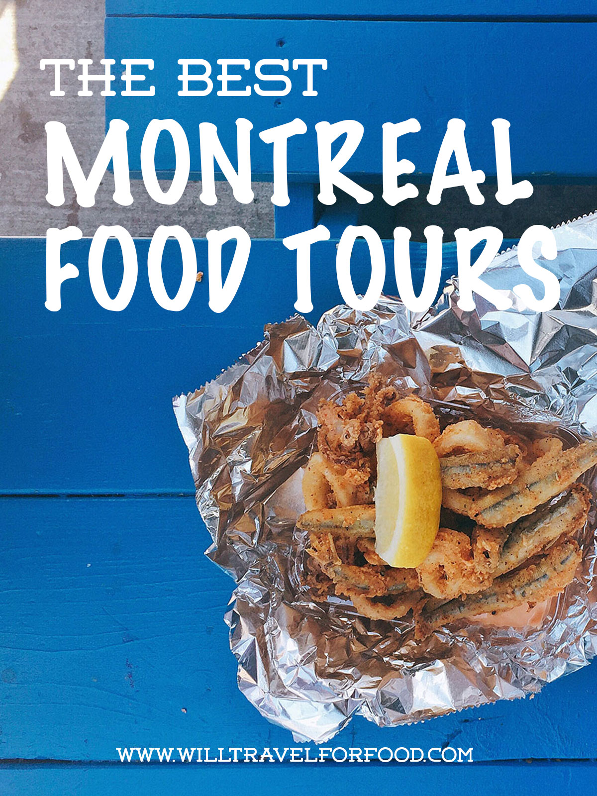 best-montreal-food-tours © Will Travel for Food
