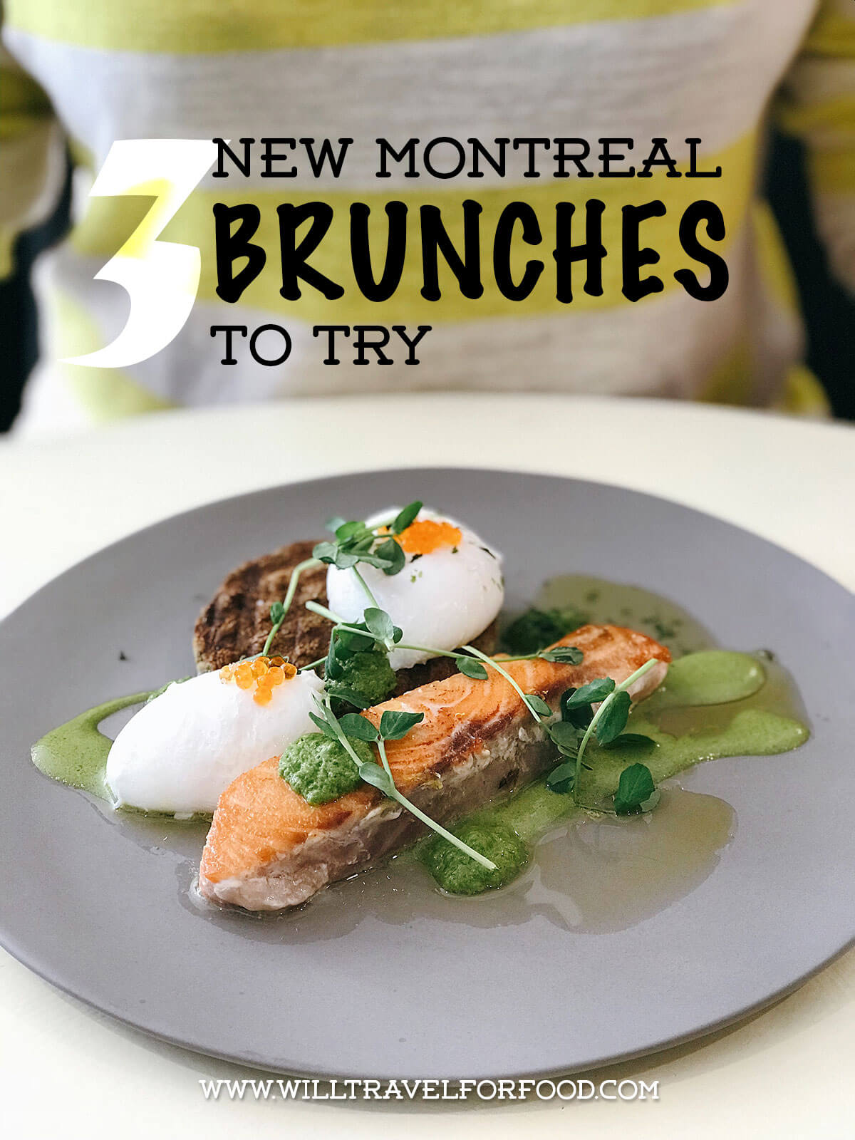 new-montreal-brunch © Will Travel for Food