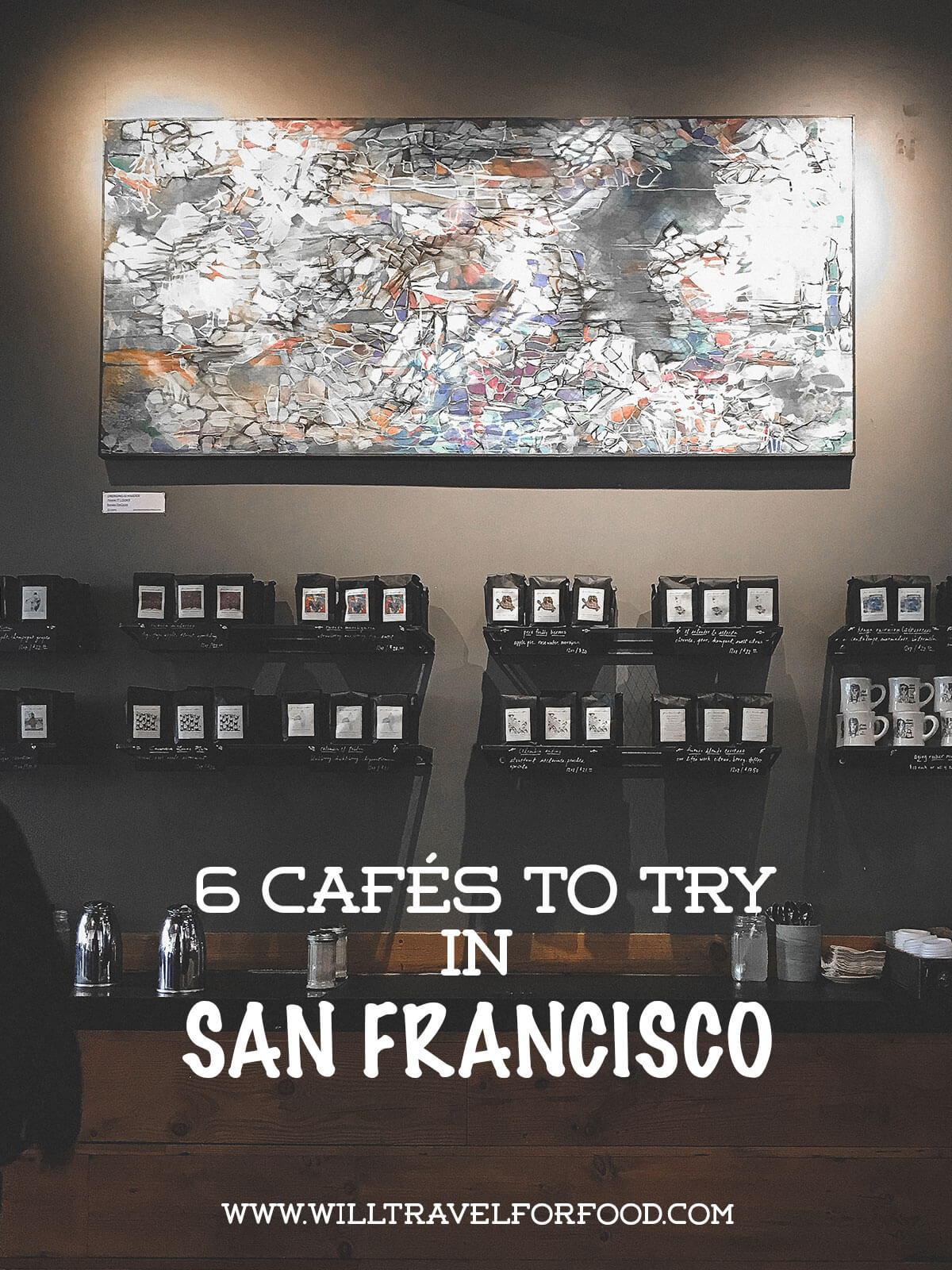best_coffee_san_francisco © Will Travel for Food