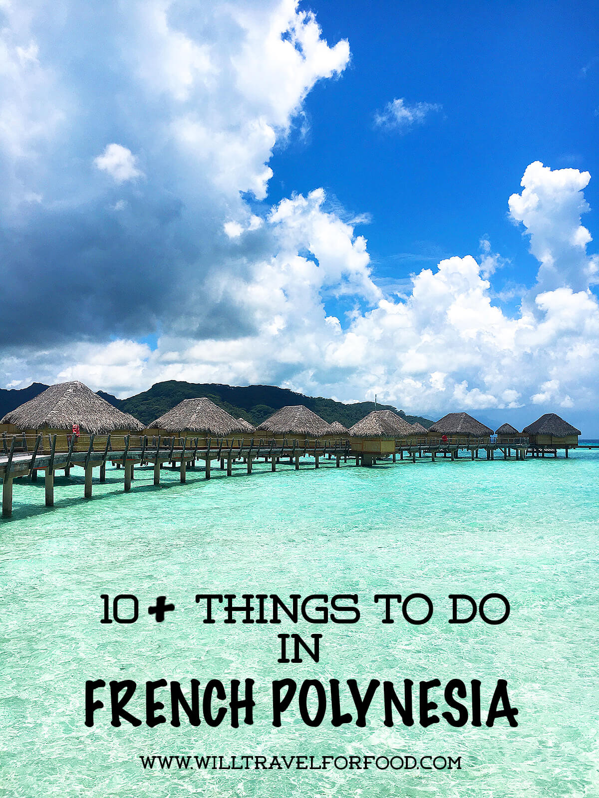 things-to-do-french-polynesia © Will Travel for Food