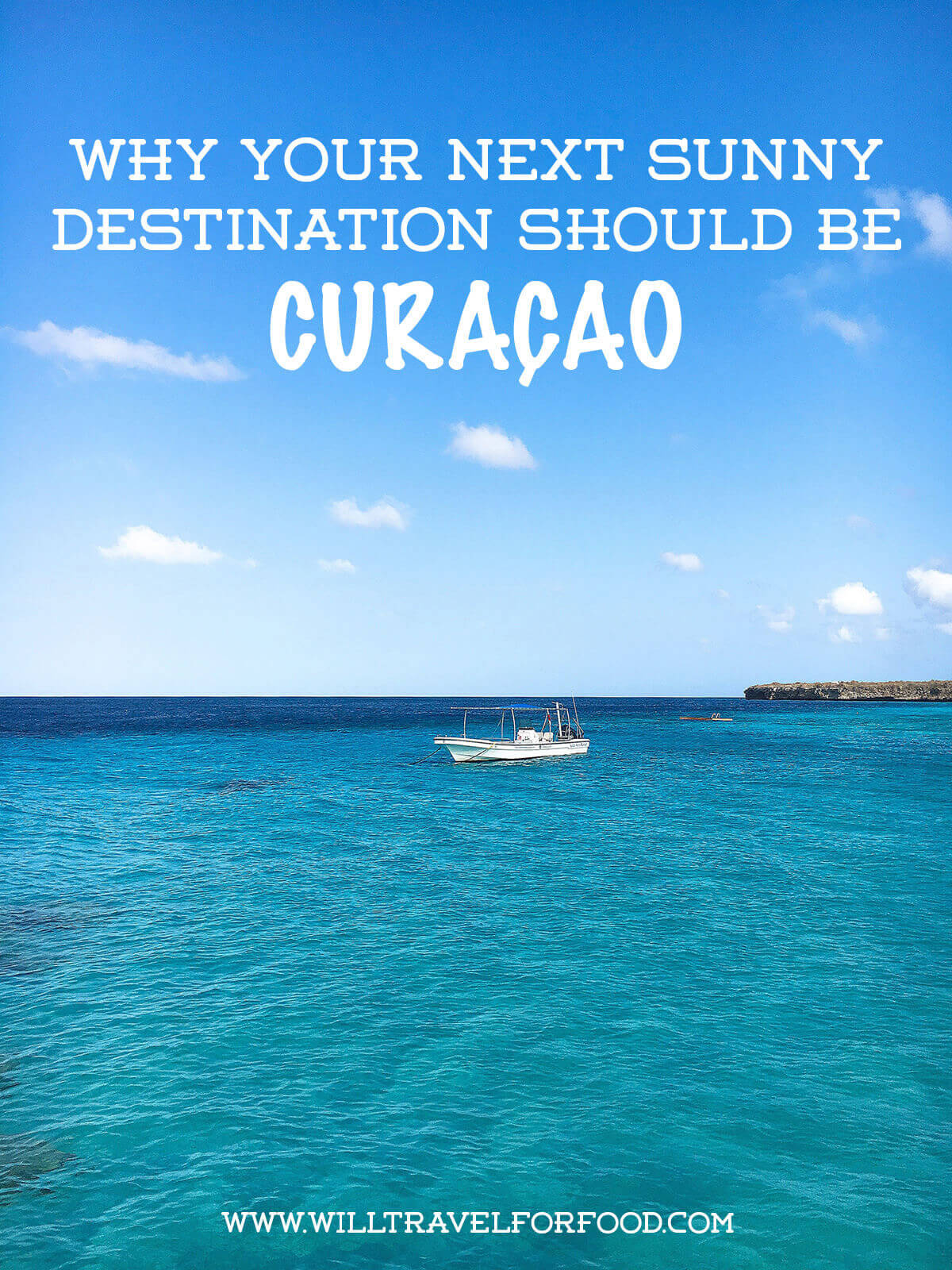 why-travel-to-curacao © Will Travel for Food