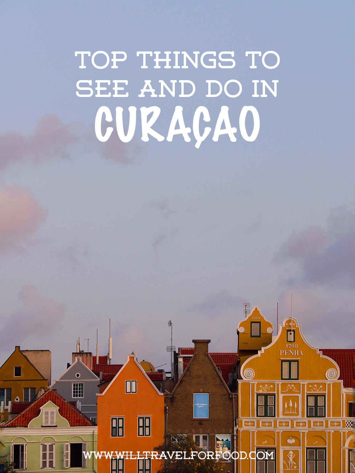 curacao-travel-guide © Will Travel for Food