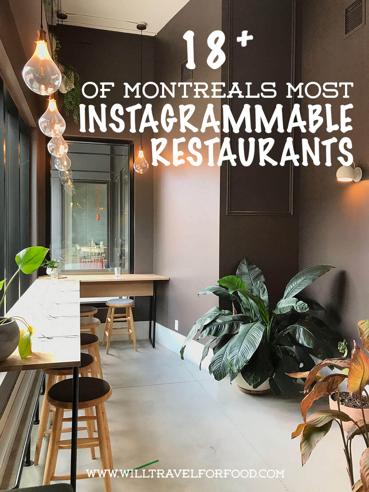 montreal-most-instagrammable-restaurants © Will Travel for Food