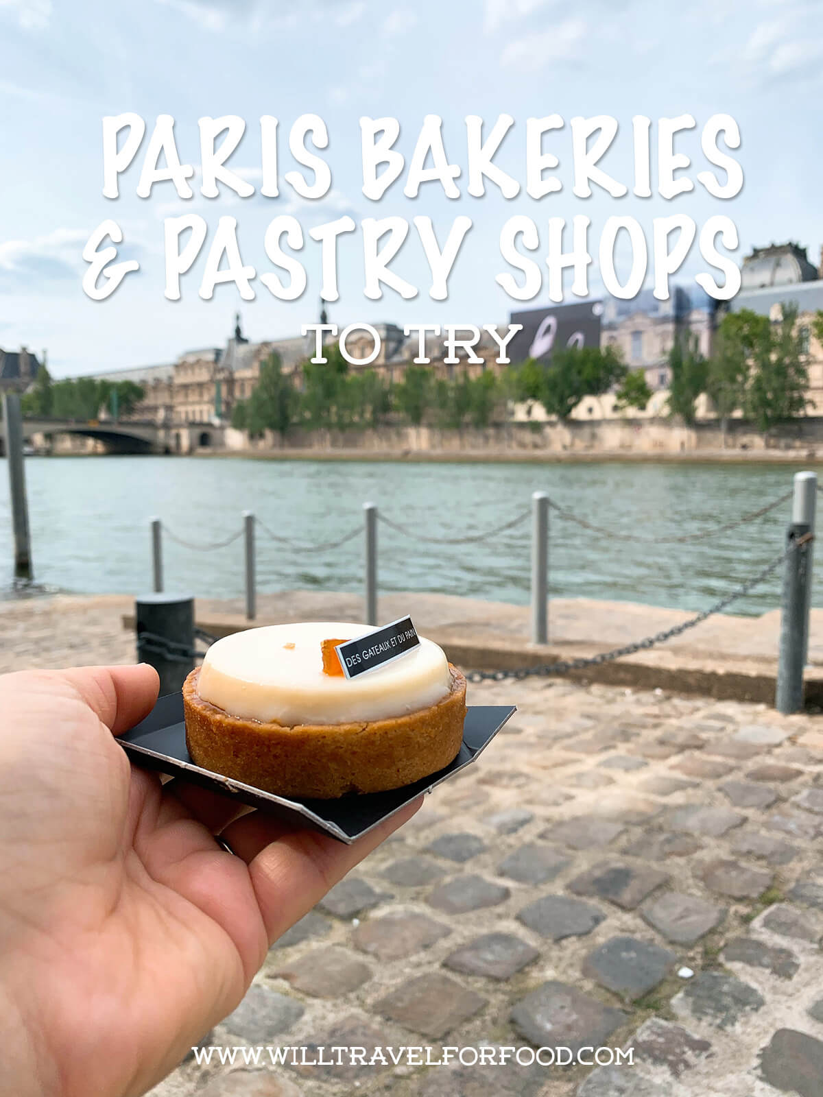 best-paris-bakeries-pastry-shops © Will Travel for Food
