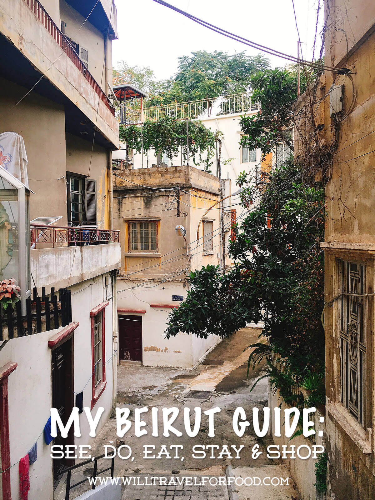 my Beirut guide © Will Travel for Food